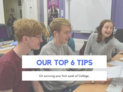 Top 6 tips to survive your first week at college