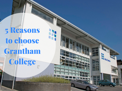 5 Reasons to attend Grantham College