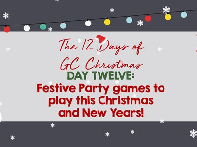 12 days of GC Christmas: Day Twelve - Party games to play this festive season