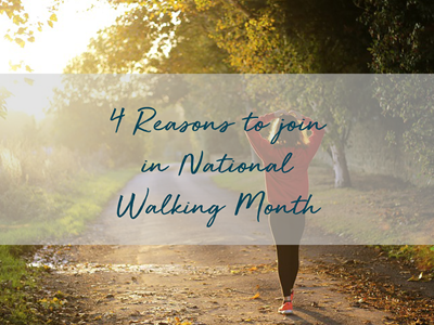 Four reasons to join in National Walking Month
